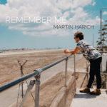 "Martin Harich a jeho nový singel ""Remember me"""