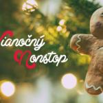 Vianočný Nonstop 19.-20.12.2018
